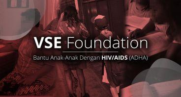 Bantu Anak Dengan HIV/AIDS di Yayasan VSE