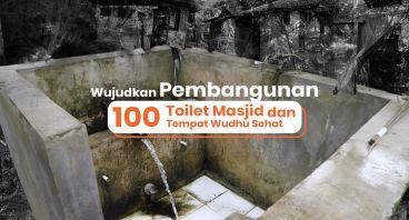 100 Toilet Masjid dan Tempat Wudhu untuk Indonesia