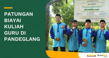 Zakat Untuk Beasiswa Kuliah Guru di Pandeglang