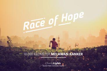 Race of Hope | 10.000 Kilometer Melawan Kanker