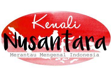 Kenali Nusantara - Merantau Mengenal Indonesia