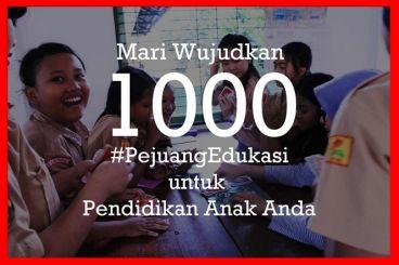 1000 #PejuangEdukasi untuk Pendidikan Anak Anda