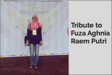 Tribute to Fuza Aghnia Raem Putri