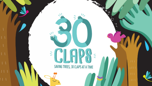 Save our forest, #30claps at a time!