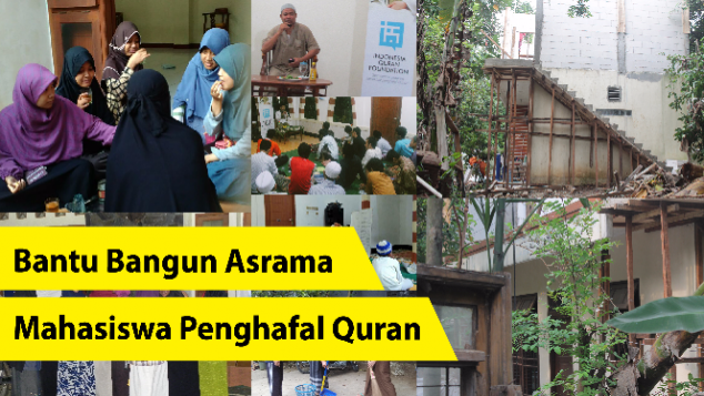 Bantu Bangun Asrama Mahasiswa Penghafal Quran