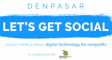 Let's Get Social Bali - Workshop for NGO