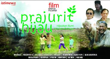 PRAJURIT HIJAU; Film Pendidikan Lingkungan u/Anak
