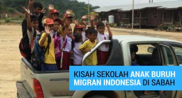 Etania: Kisah Sekolah Anak Buruh Migran Indonesia