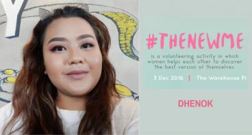 #TheNewMe - Dhenok
