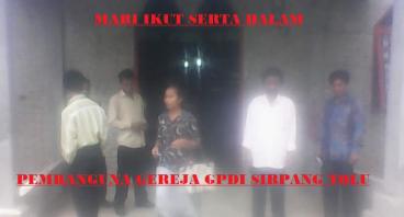 Pembangunan Gereja GPDI Sirpang Tolu