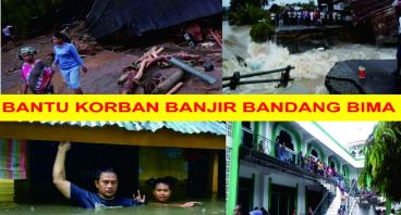 Bantu Saudara Kita Korban Banjir Bandang Bima