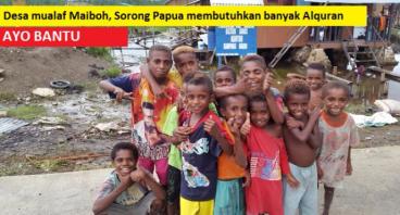 Desa Muallaf di Maiboh Sorong Papua Butuh Al-Quran