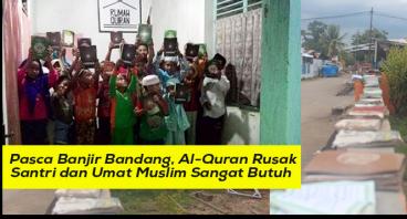 Pasca Banjir, Santri Bima Sangat Butuh Al-Qur'an