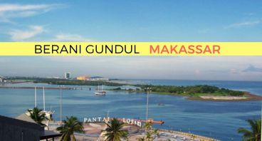 #BeraniGundul - Makassar