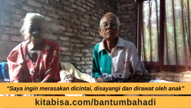 Bantu Mbah Adi dan Suami, Pasangan Tua Tanpa Anak