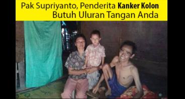 Bantu Biaya Operasi Kanker Kolon Pak Supriyanto