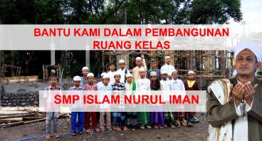 Wujudkan SMP Penghafal Qur'an Pesantren Nurul Iman
