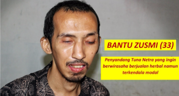 Bantu Zusmi, Tunanetra yang Ingin Berwirausaha
