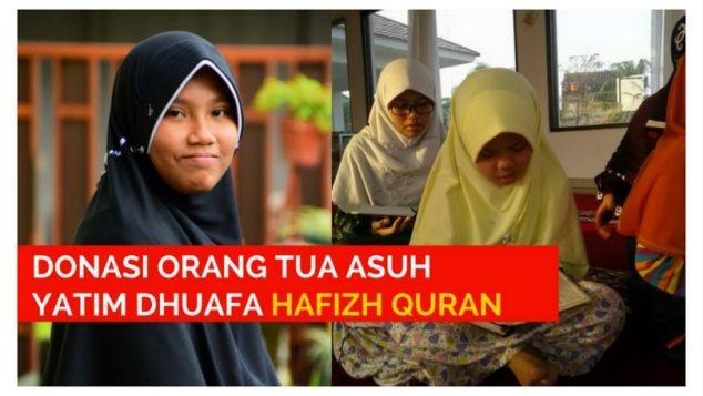 Donasi Orang Tua Asuh Yatim Dhuafa Hafizh Quran
