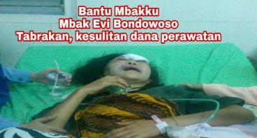 Mbak Evi Bondowoso Tabrakan Butuh Bantuan Dana