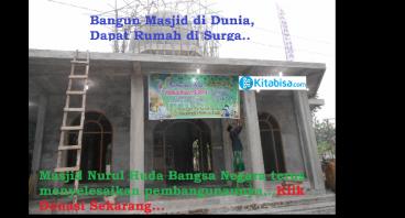 Bantuan Melanjutkan Pembangunan Masjid Nurul Huda