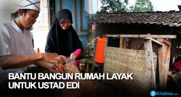 Membangun Rumah yang LAYAK Untuk Ustadz Edi