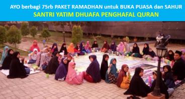Buka Puasa Ramadhan Yatim Dhuafa Penghafal Alquran