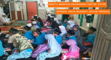Bantu Renovasi Madrasah Untuk Anak Duafa