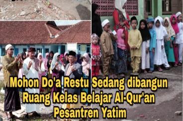 Bangun pesantren Yatim, Muslimah Penghapal Qur'an