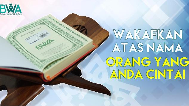 Wakaf Al Qur'an Adalah Shadaqah Jâriyah Terbaik