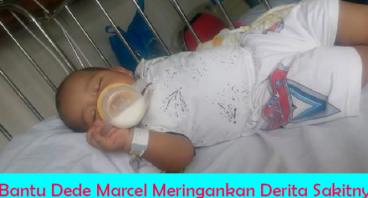 Bantu Balita Marcel Melawan Sakitnya