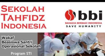 Wakaf Pembangunan Sekolah Tahfidz Indonesia (STI)