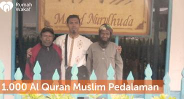 Wakaf Al-Quran Muslim Pedalaman