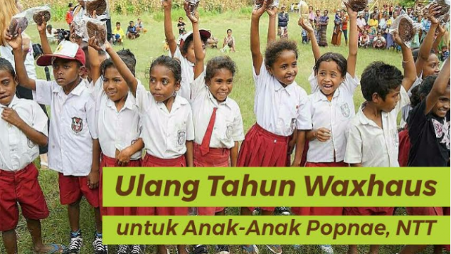 Ulang Tahun Waxhaus Untuk Anak Popnae NTT