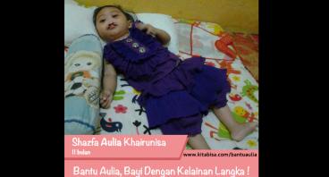 Bantu Aulia, Bayi Dengan Kelainan Langka