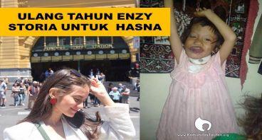 Ulang Tahun Enzy Storia untuk Hasna