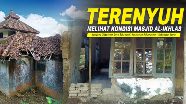 Bangun kembali Masjid yang RUNTUH di Kp. Cibeureum