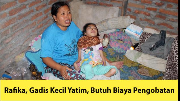 Rafika, Gadis Kecil Yatim, Butuh Biaya Pengobatan