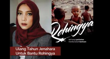 Ultah Jenahara untuk Bantu Rohingya
