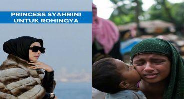 PRINCESS SYAHRINI UNTUK ROHINGYA
