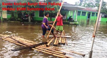 Banjir Kota Padang Menelan Jiwa