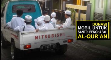 Donasi Wakaf Mobil Santri Tahfidzul Qur'an