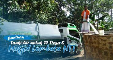 BANTUAN TANKI AIR UTK 22 DESA & MASJID LEMBATA NTT