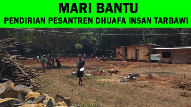 Pesantren Darurat Dhuafa Gratis : Infaq Pembagunan