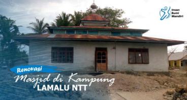 RENOVASI MASJID DI KAMPUNG LAMALU NTT