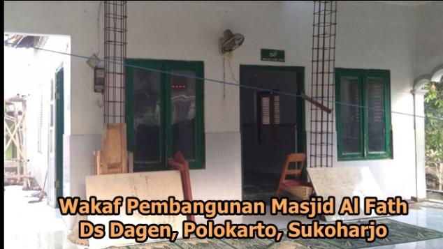 Wakaf Pembangunan Masjid Al Fattah Dagen Polokarto