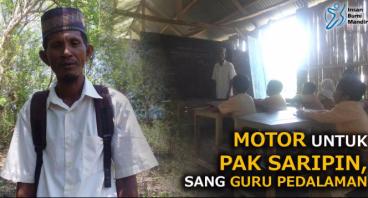 MOTOR UNTUK PAK SARIPIN, SANG GURU PEDALAMAN