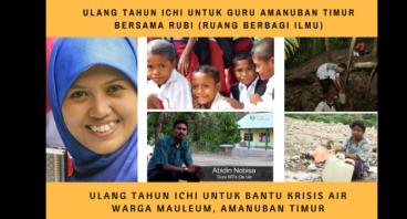 Ultah Ichi untuk guru & krisis air Amanuban Timur