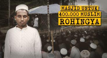 Membangun Masjid yang Layak untuk Rohingya
