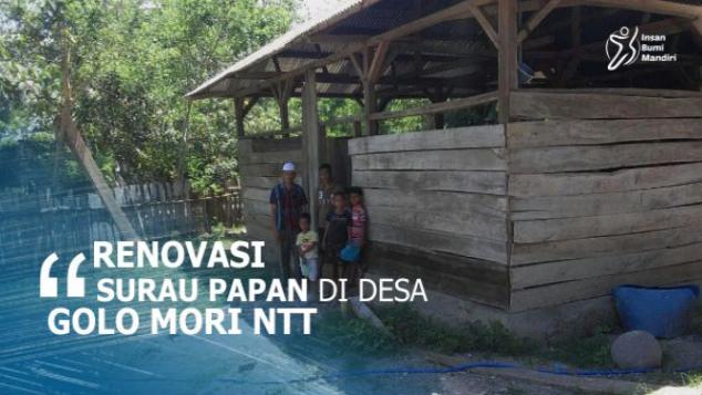 RENOVASI SURAU PAPAN DI DESA GOLO MORI NTT